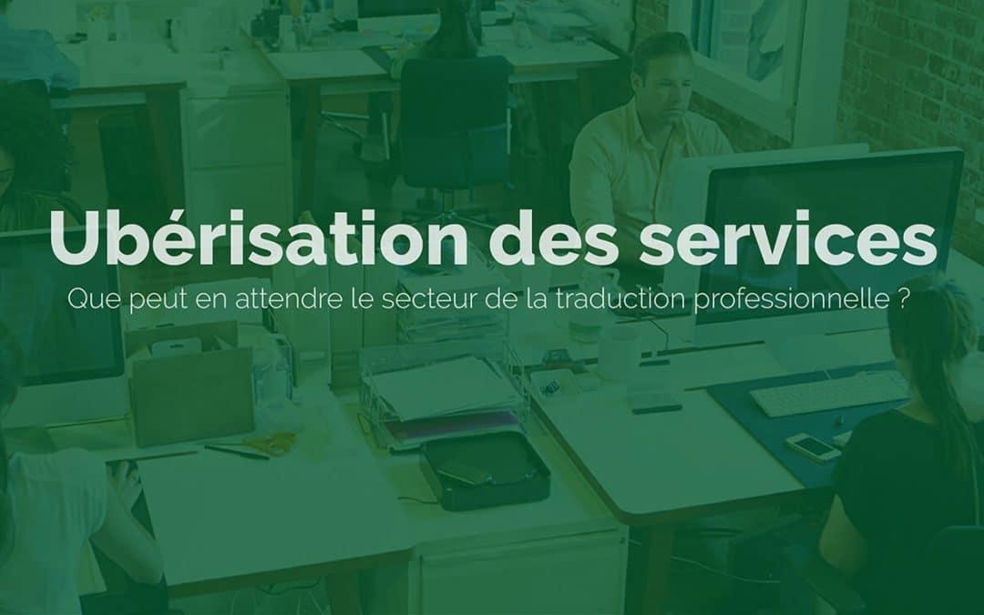 Ubérisation des services - Agence de Traduction